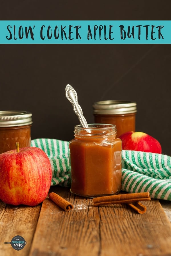 Use your crockpot for making incredible Old-Fashioned Slow Cooker Apple Butter. This recipe is so addicting and easy for canning or freezing. #sustainablecooks #applebutter #slowcooker #applebutter #instantpot