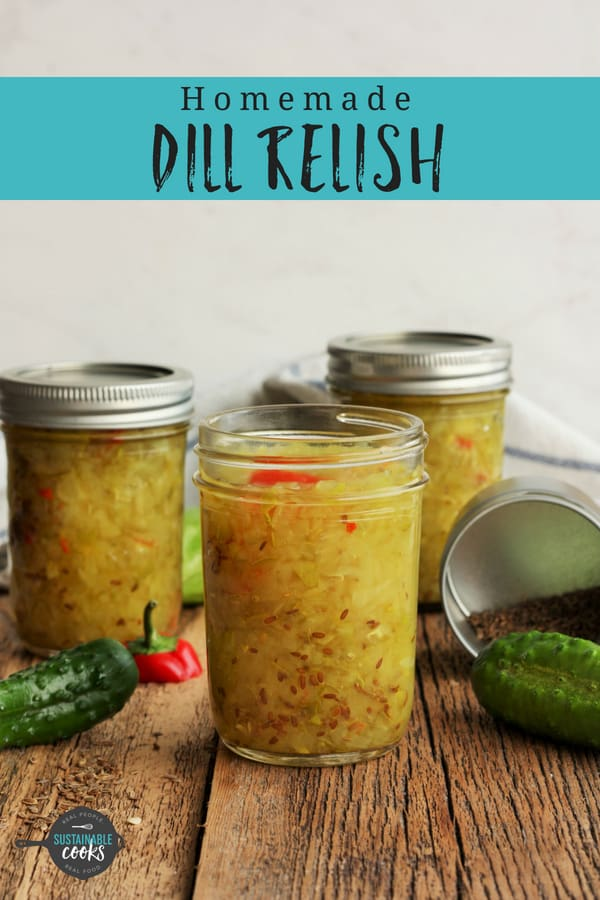 A simple and easy recipe for amazing homemade dill relish. This tangy dill pickle relish is perfect for anyone new to canning. Enjoy it on burgers, hot dogs, in potato or chicken salad. #sustainablecooks #dillrelish #canning #preserving #homecanned