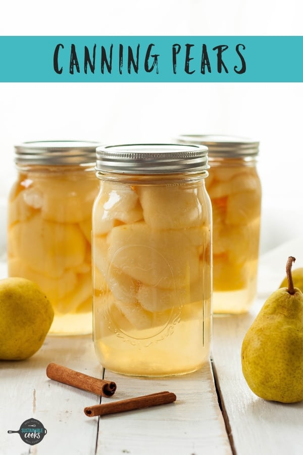 An easy step by step tutorial on Canning Pears in an ultra-light syrup for beginners. This easy recipe is perfect for newbies and experienced canners alike. Home-canned goods are healthier and more delicious than storebought. #sustainablecooks #pears #cannedpears #canning #preserving