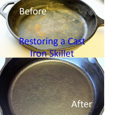 Restoring a Cast Iron Skillet – How to Rescue a Kitchen Workhorse