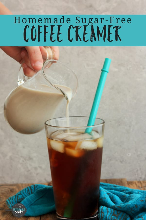 A tasty and healthy Homemade Sugar-Free Coffee Creamer that is low-carb and made with just three simple ingredients. This clean-eating paleo and keto vanilla coffee creamer is an easy DIY alternative to store bought. #sustainablecooks #sugarfreecoffeecreamer #coffeecreamer #lowcarb #keto #paleo #cleaneating