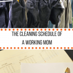 cleaning schedule of a working mom