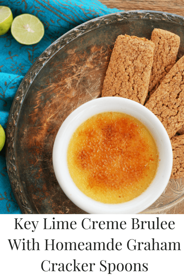 Key Lime Creme Brulee With Graham Cracker Spoons - a new twist on an old favorite.