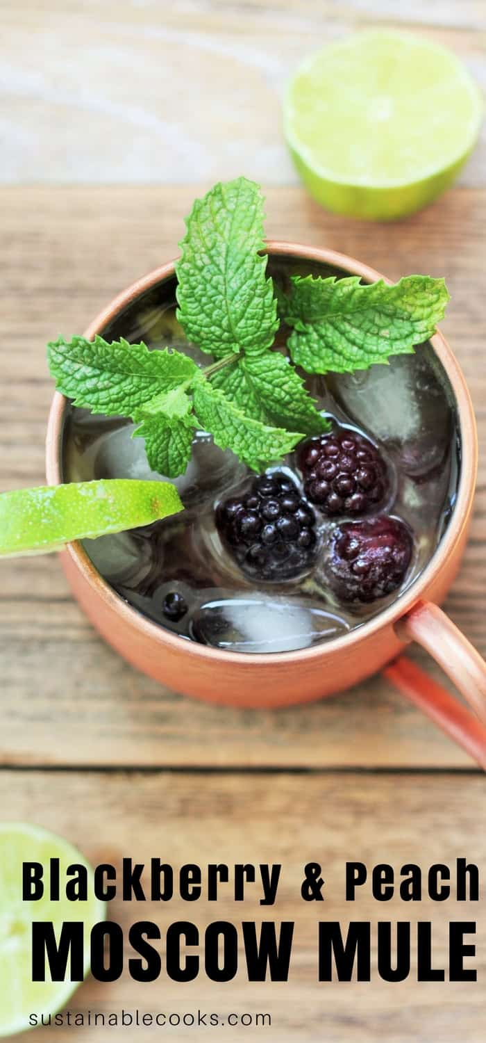 A crisp and refreshing version of the famous Moscow mule. (mocktail & boozy recipes included) Ripe blackberries and peaches make this drink insanely delicious. #sustainablecooks #drinks #blackberry #moscowmules