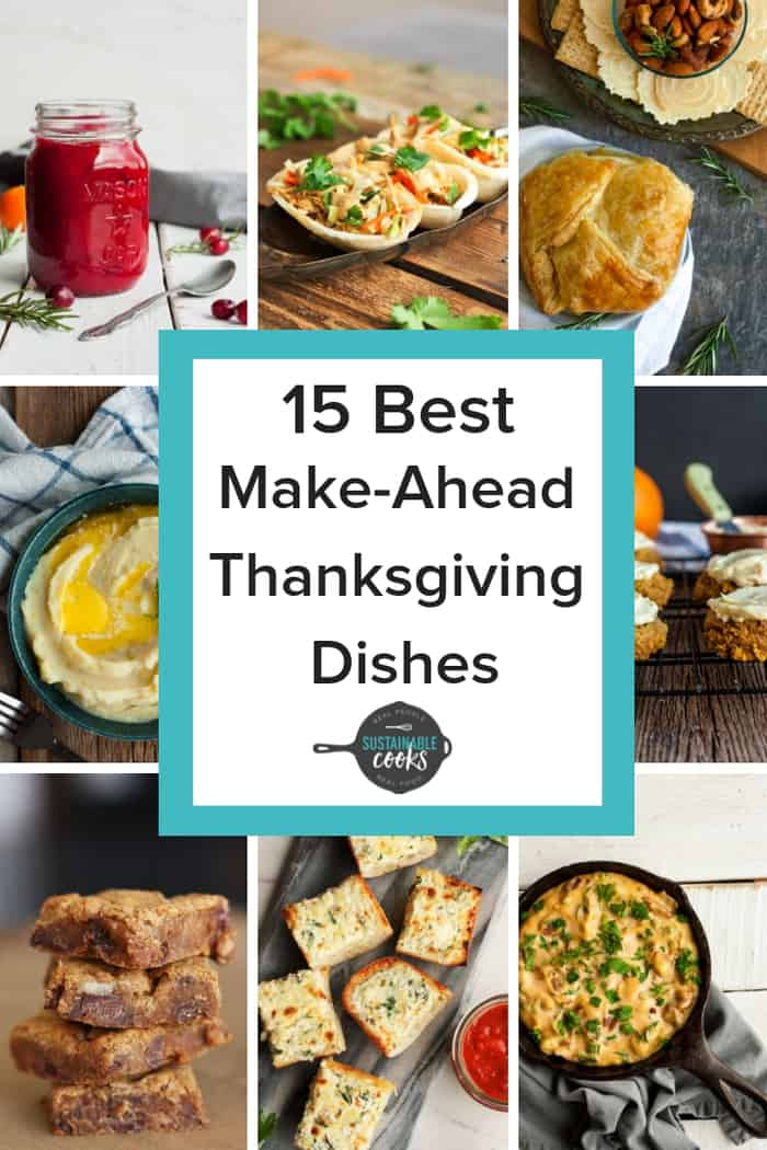 These 15 Best Make-Ahead Thanksgiving Dishes will help you have a delicious and low-stress day. Recipes include easy appetizers, sides, desserts, and freezer dishes.