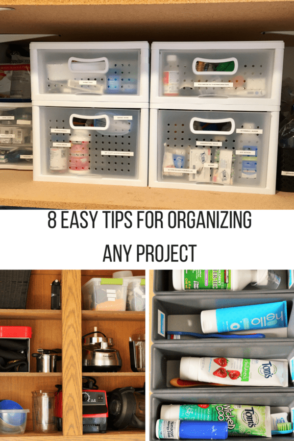 Eight easy to follow tips for organizing your house and your life. Tackle a project in manageable
