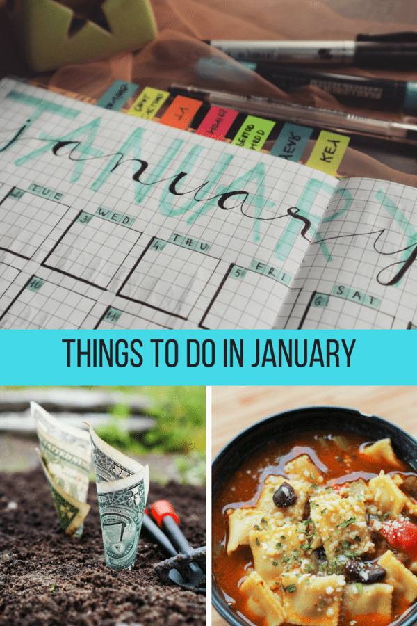 Things to do in January focuses on tasks to Do, Grow, and Buy. This monthly series shares info, to-do's, and motivators keep us on track to having a wonderful and productive 12 months!