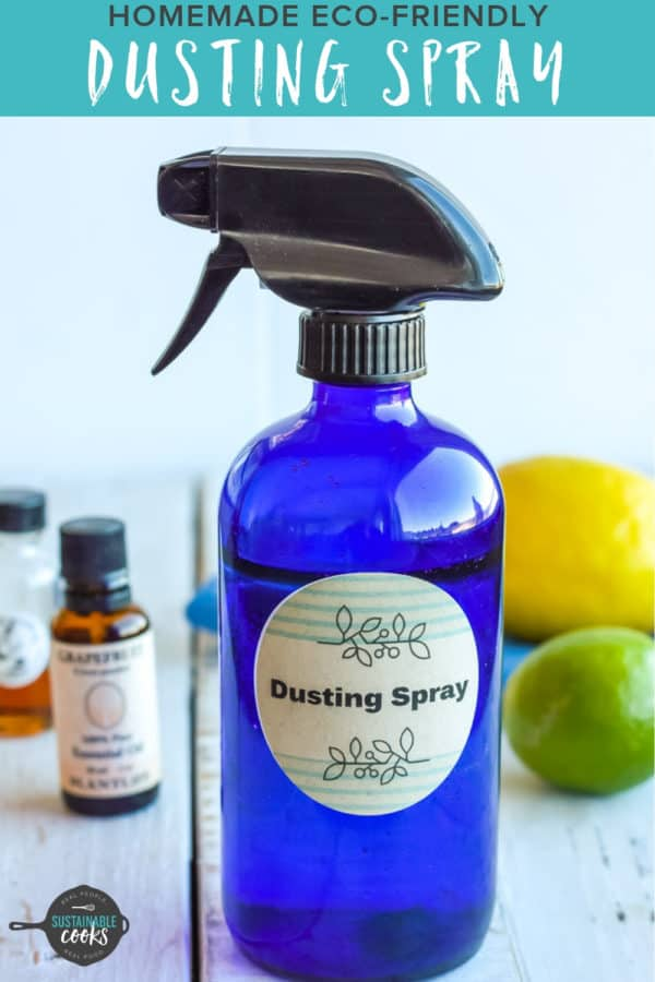 Homemade Dusting Spray And Furniture Polish Sustainable Cooks