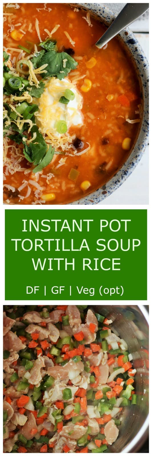 Healthy, easy, and delicious Instant Pot Tortilla Soup With Rice is the tastiest comfort food in under 30 minutes. Instant Pot, slow cooker, and stovetop instructions included.