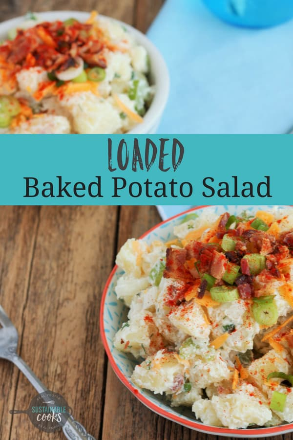 Creamy Loaded Baked Potato Salad is a delicious and easy side dish that everyone will love. This recipe has no mayo, which means it is the perfect cold salad for your next BBQ. #sustainablecooks #bakedpotatosalad #nomayo #loadedpotatosalad #potatosaladrecipe #sidedish #easyrecipe