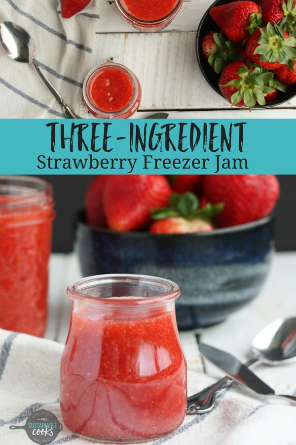 Learn how easy it is to make easy no-cook Strawberry Freezer Jam! Low-sugar and only 3 ingredients, recipes are also included for raspberry and peach freezer jam options. #sustainablecooks #strawberry #strawberryjam #homemadejam #freezerjam #lowsugar #strawberryfreezerjam