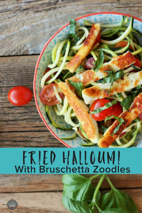 A crispy one-pan dinner, Fried Halloumi With Bruschetta Zoodles is a delicious weeknight dinner. Keto, vegetarian, and kid-friendly, this dish is versatile and simple. #sustainablecooks #friedhalloumi #vegetarianrecipe #keto #zoodles #weeknightdinner #bruschetta #meatlessmonday