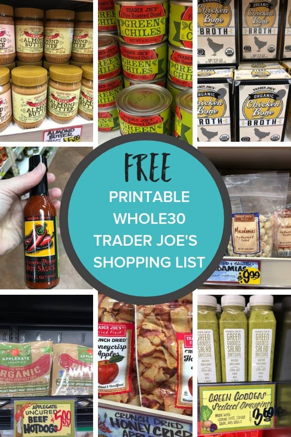 The most comprehensive Trader Joes Whole30 Shopping List ever! A printable Whole30 shopping list and Whole30 recipes to help you rock Week 1 and the rest of your round. #sustainablecooks #whole30grocerylist #traderjoes #traderjoeswhole30