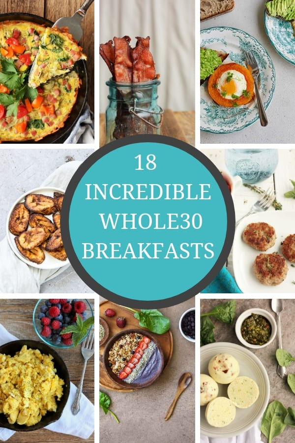 18 delicious and healthy Whole30 Breakfast Ideas to inspire your clean eating mornings. Family-friendly Whole30 breakfasts and brunch recipes that you'll love! #whole30 #whole30breakfast #paleobreakfast