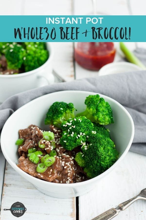 A hearty takeout copy cat, Instant Pot Beef and Broccoli is the perfect weeknight dinner. This easy and healthy dish is Whole30 compliant, paleo, and gluten-free. #sustainablecooks #whole30dinner #paleodinner #instantpotdinner