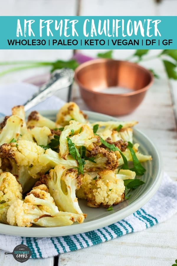 Light, delicious, and crispy Air Fryer Cauliflower is the perfect side or snack for fast healthy eating. Top with your favorite spices or sauce for an easy Whole30, paleo, vegan/vegetarian, or keto recipe. #airfryercauliflower #whole30cauliflower #paleocauliflower