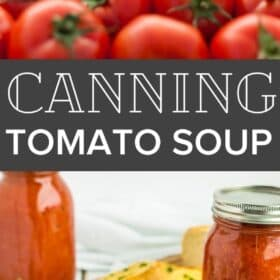 canning jars of tomato soup with herbs and garlic bread