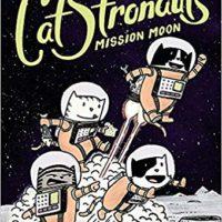 CatStronauts: Mission Moon (CatStronauts (1))