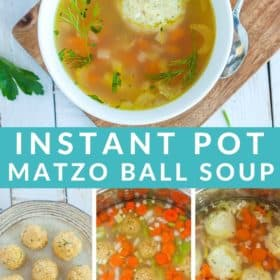 A bowl of instant pot matzo ball soup with photos showing how to make it